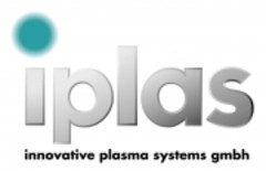 iplas Innovative Plasma Systems GmbH